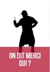 on-dit-merci-qui